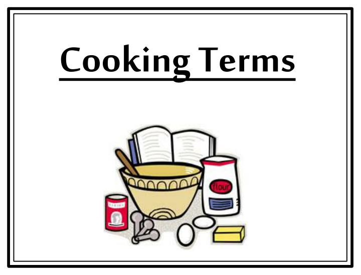 cooking terms n.