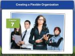 Creating a Flexible Organization