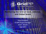 Monitoring the Grid at local, national, and Global levels