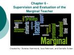 Chapter 6 - Supervision and Evaluation of the Marginal Teacher