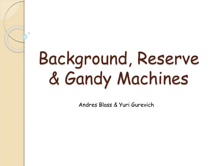 background reserve gandy machines n.