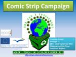 Comic Strip  Campaign