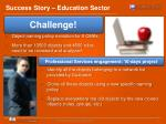 Success Story – Education Sector