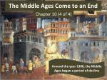 The Middle Ages Come to an End