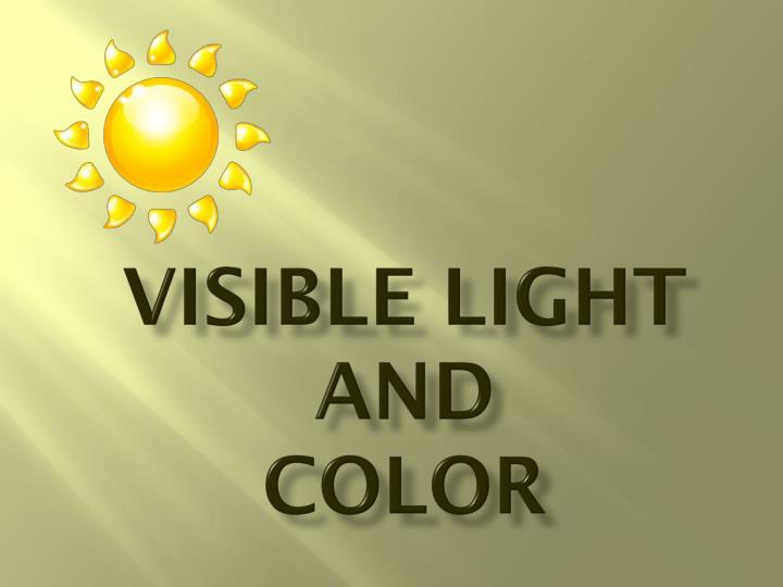 visible light and color n.