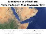 Manhattan of the Desert: Yemen's Ancient Mud Skyscraper City