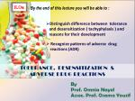 TOLERANCE, DESENSITIZATION & ADVERSE DRUG REACTIONS