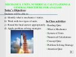 MECHANICS, UNITS, NUMERICAL CALCULATIONS & GENERAL PROCEDURE FOR ANALYSIS