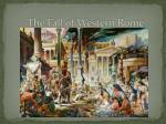 The Fall of Western Rome
