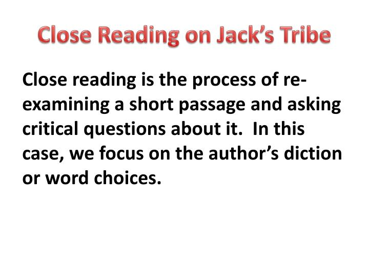 close reading on jack s tribe n.