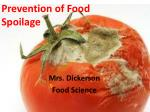 Prevention of Food Spoilage