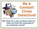 Be a Context Clues Detective!