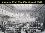 Lesson 15.4: The Election of 1860