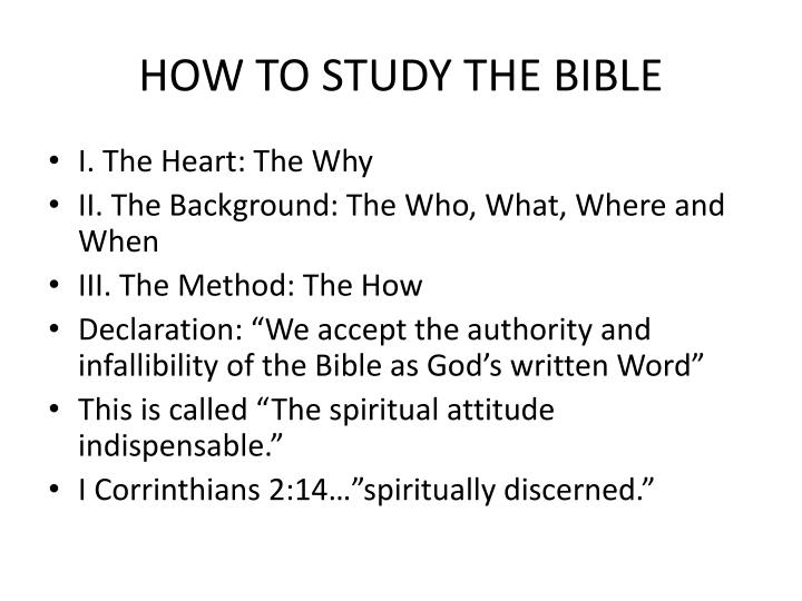 PPT - HOW TO STUDY THE BIBLE PowerPoint Presentation - ID:2525030