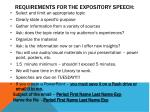 Requirements for the expository speech: