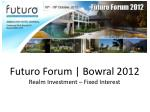 Futuro Forum | Bowral 2012 Realm Investment – Fixed Interest
