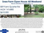 Snee Farm Open House All Weekend Stop by Saturday or Sunday from 1-5