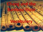 Chang and the Bamboo Flute Vocabulary