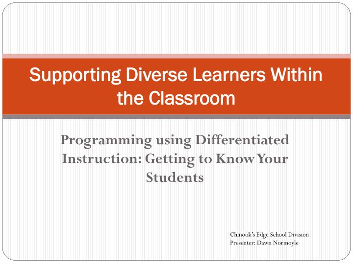 supporting diverse learners within the classroom n.