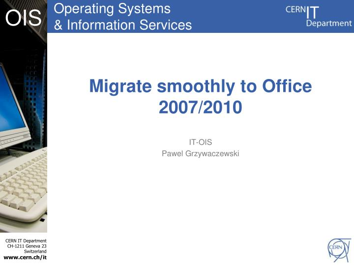 migrate smoothly to office 2007 2010 n.