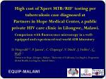 High cost of Xpert MTB/RIF ® testing per tuberculosis case diagnosed at