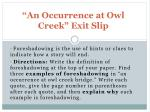"""""""An Occurrence at Owl Creek"""" Exit Slip"""