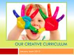 Our Creative Curriculum