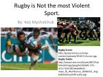Rugby is Not the most Violent Sport.