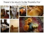 There's So Much To Be Thankful For by: Janalyn Christensen