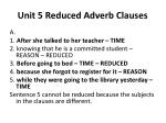 Unit 5 Reduced Adverb Clauses