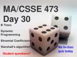 MA/CSSE 473 Day 30