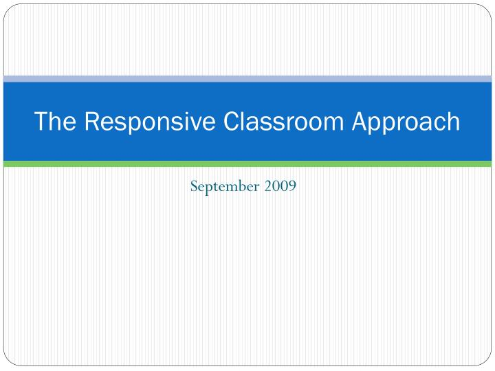 the responsive classroom approach n.