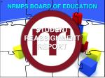 STUDENT REASSIGNMENT REPORT