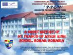 A Short History of  St. Francis of Assisi  High School, Roman, Romania