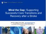 Mind the Gap: Supporting Successful Care Transitions and Recovery after a Stroke