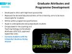 Graduate Attributes and  Programme Development