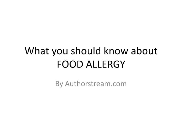 what you should know about food allergy n.