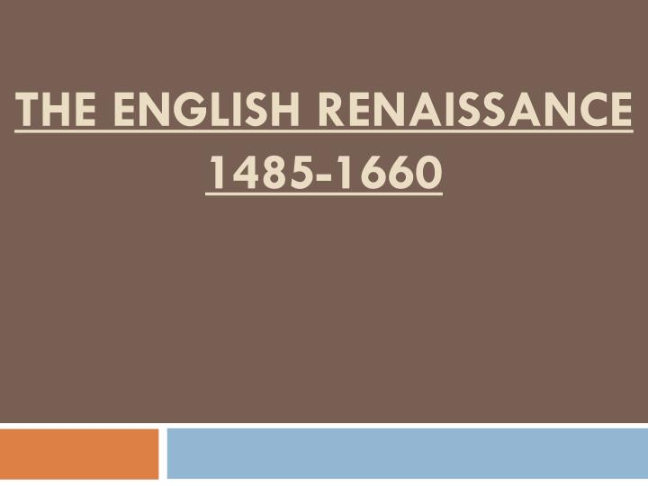 the english renaissance 1485 1660 n.