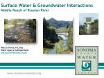 Surface Water & Groundwater Interactions Middle Reach of Russian River