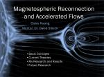 Magnetospheric Reconnection and Accelerated Flows