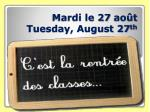 Mardi le 27  août Tuesday, August 27 th