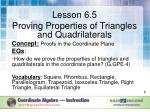 Lesson 6.5 Proving Properties of Triangles and Quadrilaterals