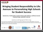 Bringing Student Responsibility to Life: Avenues to Personalizing High Schools for Student Success