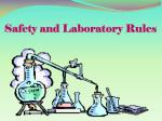 Safety and Laboratory Rules