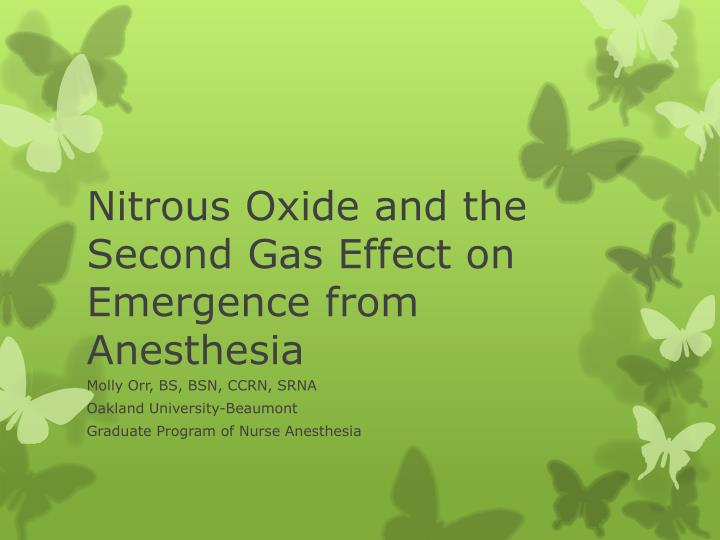 nitrous oxide and the second gas effect on emergence from anesthesia n.
