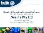 Danube Information Services Conference 12 th  – 13 th  December 2012 -  Vukovar Sealite  Pty Ltd