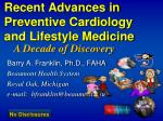 Recent Advances in Preventive Cardiology and Lifestyle Medicine