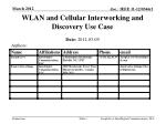WLAN and Cellular Interworking and Discovery Use Case