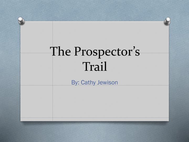 the prospector s trail n.