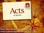 Lesson 20 : Paul's First Missionary Journey (2): From  Iconium  Back to Antioch (14:1-28)
